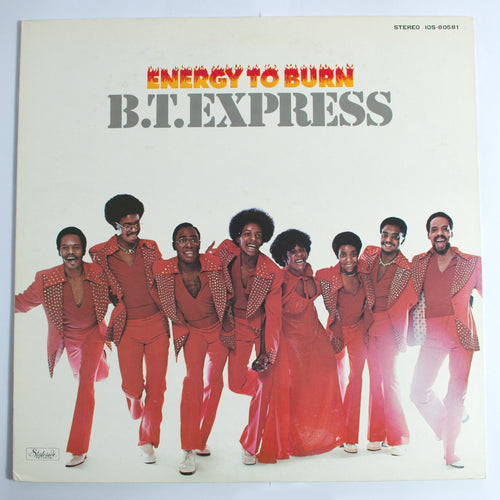 B.T. Express ‎– Energy To Burn - ⭐ LP Album