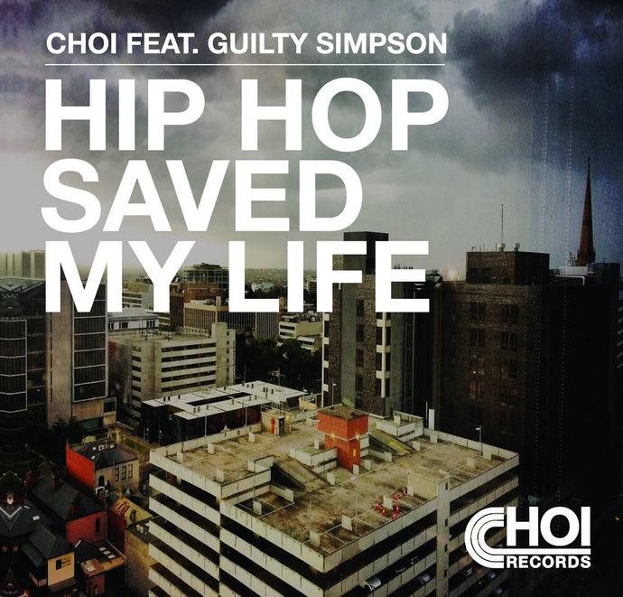 Last 1.Hip Hop Saved My Life - Choi Feat. Guilty Simpson - 7 inch Vinyl ⭐︎