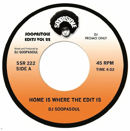 DJ SOOPASOUL - Home Is Where The Edit Is - Soopastole. SSR 222- 7