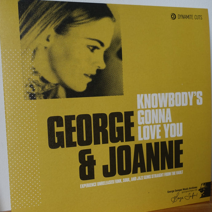 Knowbody's Gonna Love You - George Semper - Dynamite Cuts - 7