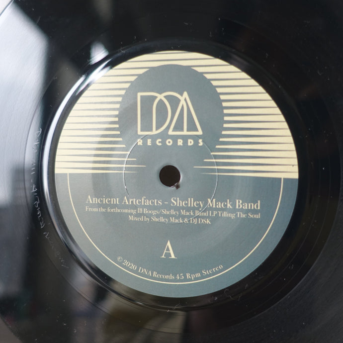 Shelley Mack Band - Ancient Artefacts / Seven Five – Ill Boogs. DNA 011- 7