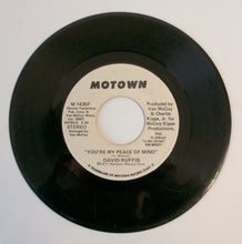 Load image into Gallery viewer, David Ruffin ‎– You're My Peace Of Mind- 7 inch Vinyl