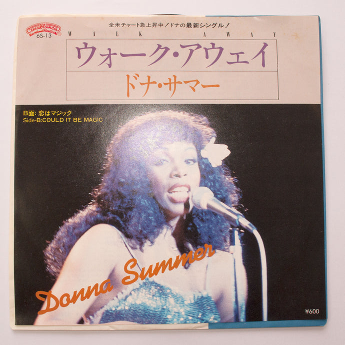 Donna Summer ‎– Walk Away / Could It Be Magic - 7 inch Vinyl