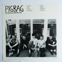 Load image into Gallery viewer, Pigbag ‎- Dr Heckle And Mr Jive - LP Album