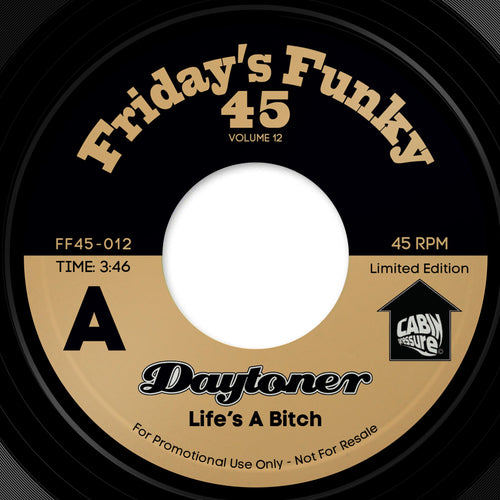 Pre-order-📦 - Daytoner - Life's A Bitch / (It Ain't) All Good. FF45-012 - 7 inch Vinyl