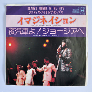 Gladys Knight & The Pips ‎– I've Got To Use My Imagination / Midnight Train To Georgia- 7""