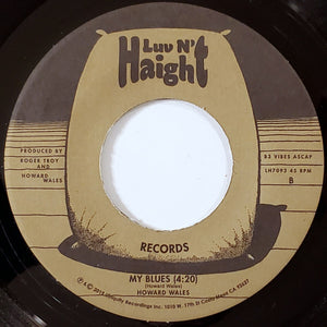 Howard Wales / Huxley's Howl b/w My Blues - 7 inch Vinyl