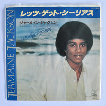 Load image into Gallery viewer, Jermaine Jackson ‎– Let's Get Serious / Je Vous Aime Beaucoup (I Love You)- 7""