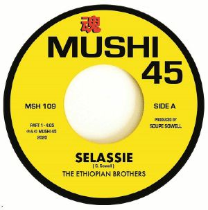 Pre-order-📦 -The ETHIOPIAN BROTHERS- Selassie Parts 1/2. Mushi 45 - 7