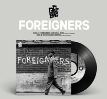 Load image into Gallery viewer, Pre-order-📦  - Gee Bag x Illinformed - Foreigners (Original Mix / Sam Krats Remix) - 7″