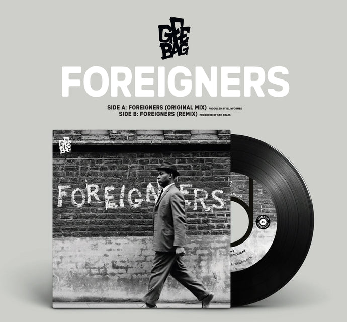 Gee Bag x Illinformed - Foreigners (Original Mix / Sam Krats Remix) - 7″