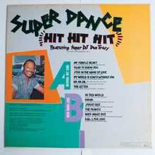 Load image into Gallery viewer, Super DJ Don Tracy ‎– Super Dance Hit Hit Hit - PROMO LP Compilation Album
