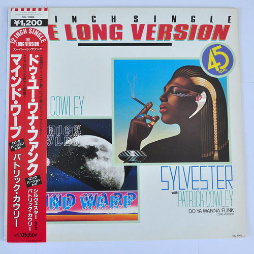 Sylvester, Patrick Cowley ‎– Do You Wanna Funk/Mind Warp - 12