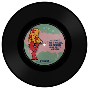 "DNA Edits Vol 5 - That's the way love goes / The Thrill Is Gone - 7"" Vinyl 🌟"