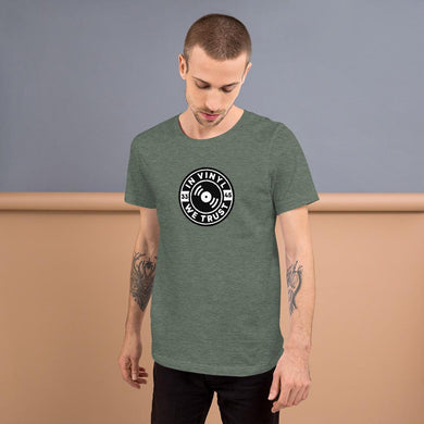 In Vinyl We Trust - Short-Sleeve Unisex T-Shirt