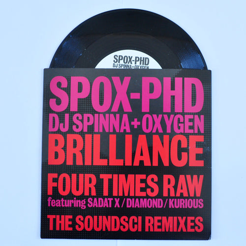 SPOX PhD ‎– Brilliance/Four Times Raw (The Soundsci Remixes) - 7 inch Single
