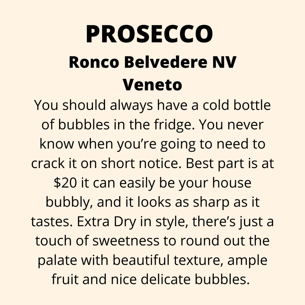 ADD ON: Bottle of Prosecco, Ronco Belvedere