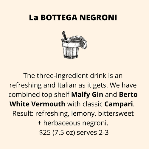 ADD ON: La BOTTEGA NEGRONI - serves 2