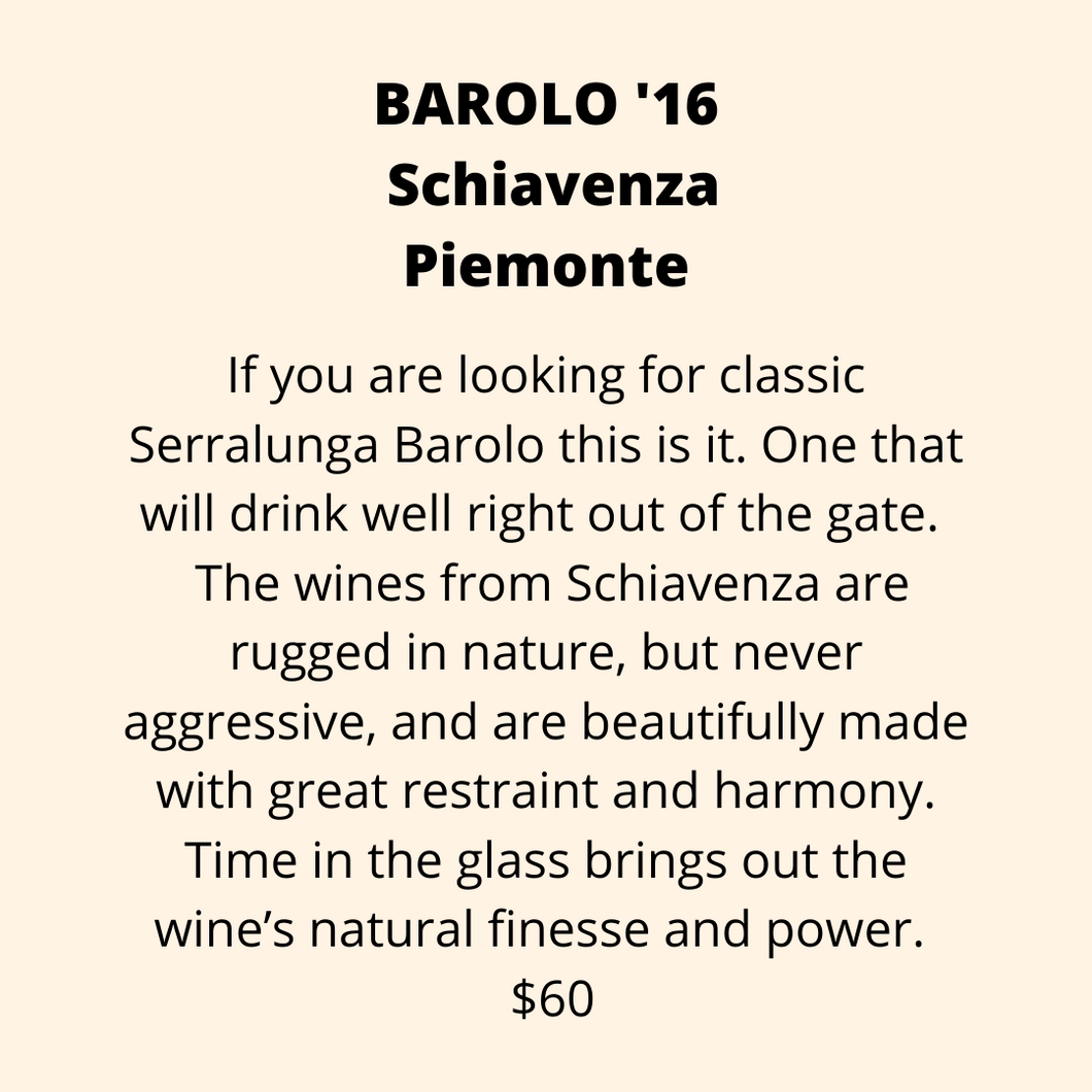 ADD ON: Bottle of Barolo, Schiavenza, Piemonte