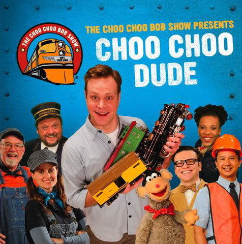 """Choo Choo Dude"" Music CD"