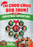 The Choo Choo Bob Show! DVD Volume 6: Christmas Adventure