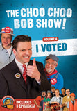 The Choo Choo Bob Show! DVD Volume 4: I Voted