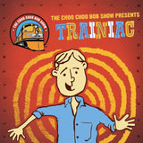 """Trainiac"" Music CD"