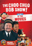 The Choo Choo Bob Show! DVD Volume 5: At the Movies