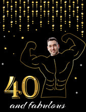 Load image into Gallery viewer, Funny 40th Birthday Party Sign