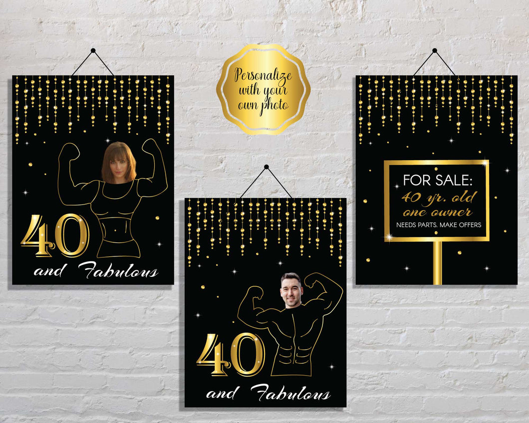 Funny 40th Birthday Signs