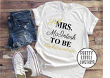 Still Mrs (your name) to be #lockdownbride commemorative print t-shirt