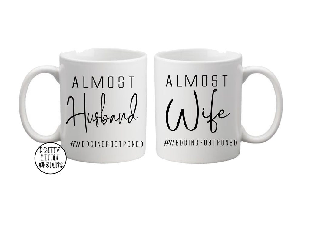 Almost Husband and Wife #weddingpostponed  commemorative print mug set