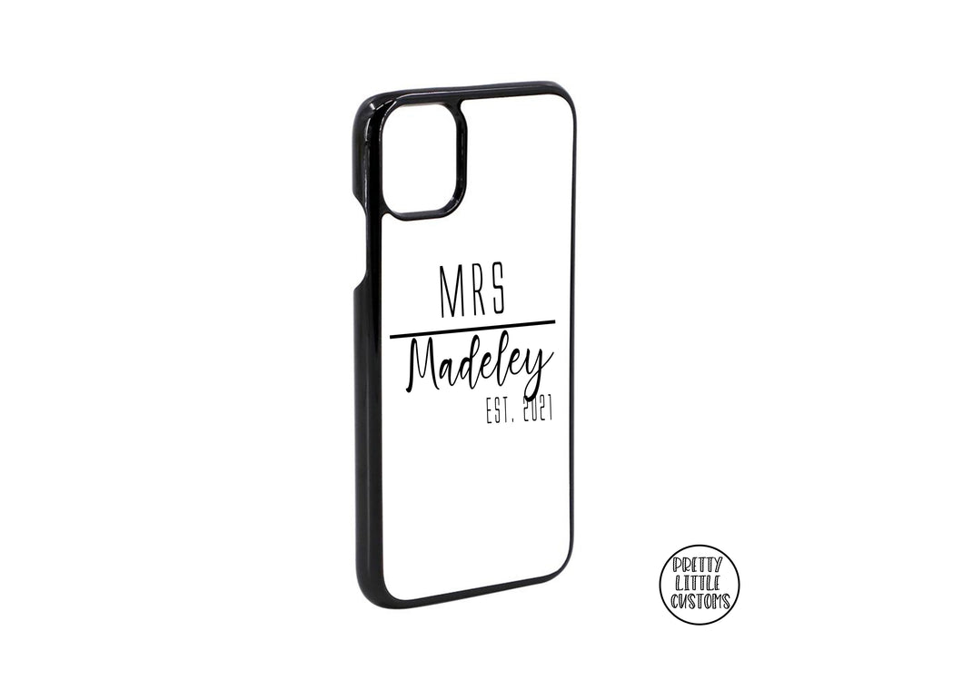 Personalised the Future Mrs (your name), Est. (your year) Phone Cover - black/white