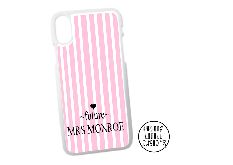 Personalised Future Mrs (your surname) Phone Cover -  pink/white stripe