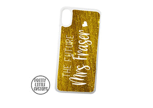 Personalised The Future Mrs (your name) Phone Cover - gold