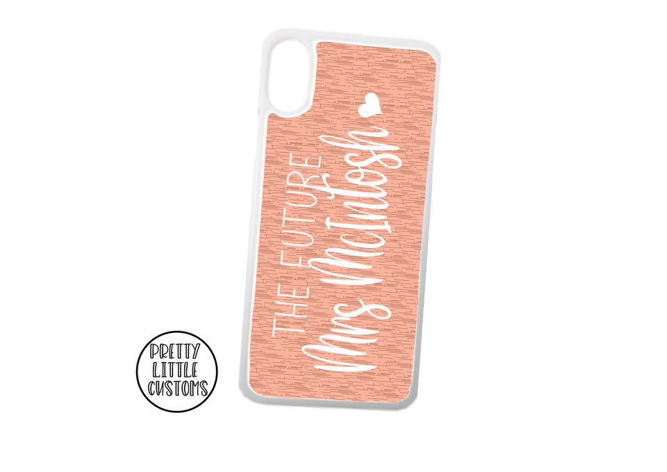Personalised the Future Mrs (your name) Phone Cover - peach