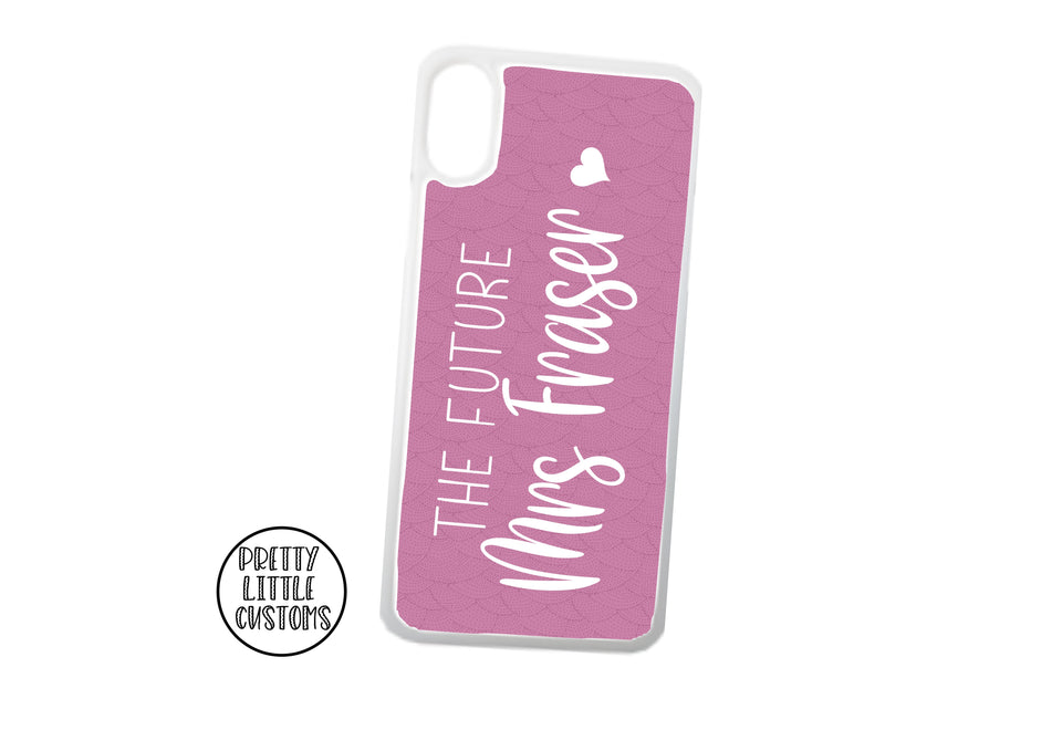 Personalised the Future Mrs (your name) Phone Cover - pink