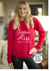 Personalised Last Christmas as a Miss print christmas sweater - your surname - red