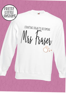 Counting down to becoming Mrs (Your Name) print sweater