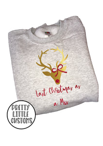 Last Christmas as a Miss glitter reindeer print christmas sweater