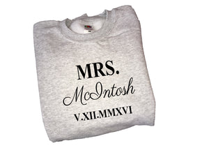 Personalised Mrs- your name & date , roman numeral- print sweater
