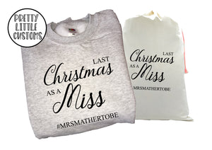 Personalised Last Christmas as a Miss print christmas sweater & santa sack set- your surname