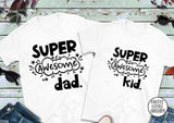 Super awesome Dad & kid t-shirt set - Father & son/daughter
