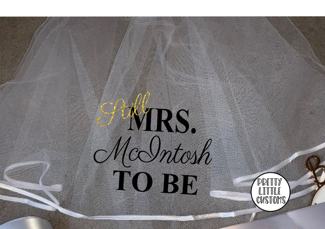 Still Mrs (Your Name) to be commemorative hen party veil