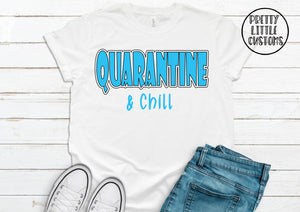 Quarantine & chill print t-shirt
