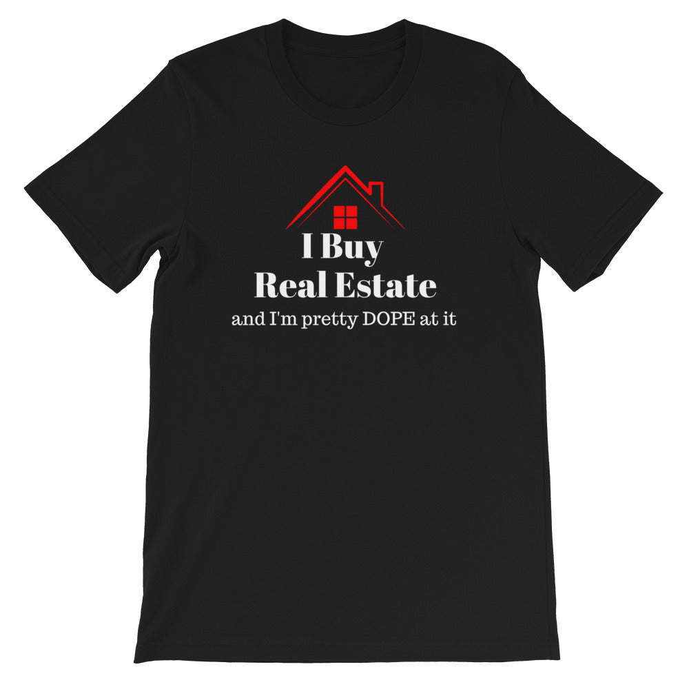 I Buy Real Estate Short-Sleeve Unisex T-Shirt