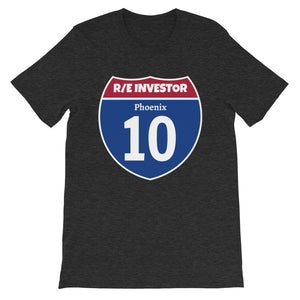 Real Estate Interstate Investor Series (I-10 Phoenix) Short-Sleeve Unisex T-Shirt