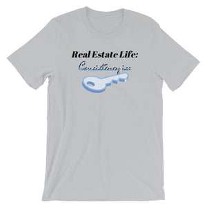 REAL ESTATE LIFE - (Consistency) Short-Sleeve Unisex T-Shirt