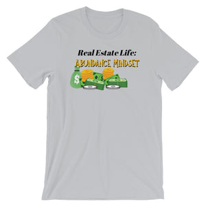 REAL ESTATE LIFE - (Abundance Mindset) Short-Sleeve Unisex T-Shirt