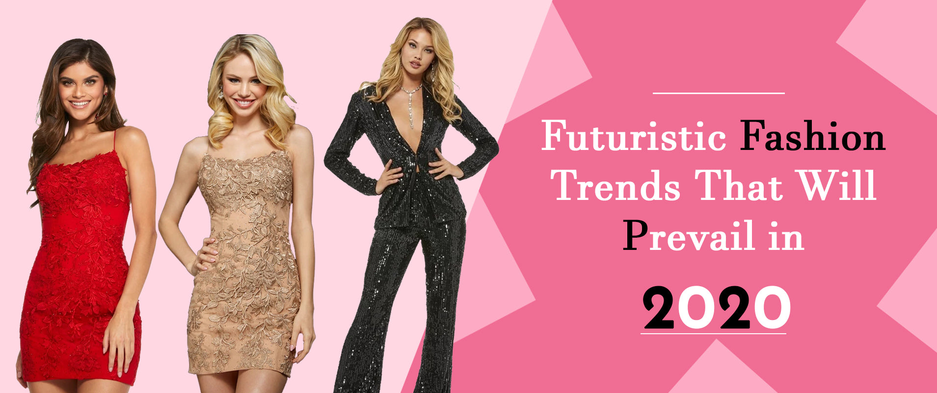 2020 Fashion Trends You Should Prepare For